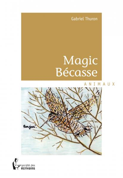 Magic Bécasse