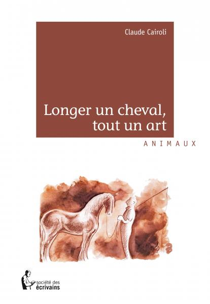 Longer un cheval, tout un art