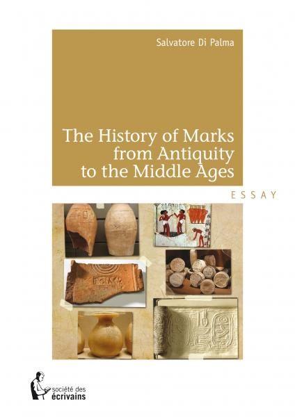 The History of Marks from Antiquity to the Middle Ages